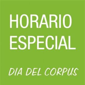 Día del Corpus ¡Horario Especial!