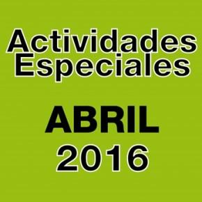 ABRIL 2016: ACTIVIDADES, EVENTOS Y NUEVO HORARIO