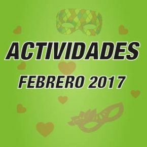 ACTIVIDADES FEBRERO 2017