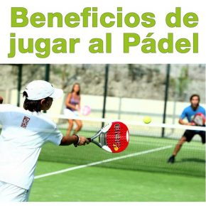 BENEFICIOS DE JUGAR AL PÁDEL