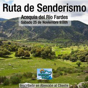 RUTA SENDERISMO ACEQUIA DEL RIO FARDES
